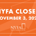 """Image: Orange background with """"NYFA Closed November 3, 2020"""" language in white text over top."""