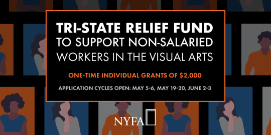 COVID-19 | New York City Art Foundations to Give $1,250,000 in Aid to Tri-State Area Non-Salaried Workers in the Visual Arts