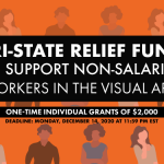 "Image: Graphic with orange background advertising Tri-State Relief Fund opportunity, with grant amount and deadline listed. It's labeled as ""expanded"" to account for its expansion to include arts educators, arts publication editors, and arts curators."
